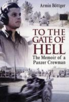 Image for To the Gate of Hell: The Memoir of a Panzer Crewman from emkaSi
