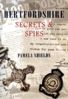 Image for Hertfordshire Secrets and Spies from emkaSi