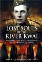 Image for Lost Souls of the River Kwai: Experiences of a British Soldier on the Railway of Death from emkaSi