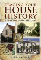 Image for Tracing Your House History: A Guide for Family Historians from emkaSi