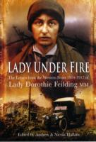 Image for Lady Under Fire on the Western Front: The Great War Letters of Lady Dorothie Feilding MM from emkaSi