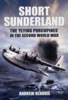 "Image for Short Sunderland: The ""Flying Porcupines"" in the Second World War from emkaSi"