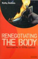 Image for Re-negotiating the Body: Feminist Art in 1970s London from emkaSi