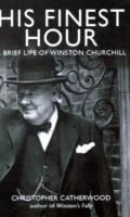 Image for His Finest Hour: A Brief Life of Winston Churchill from emkaSi
