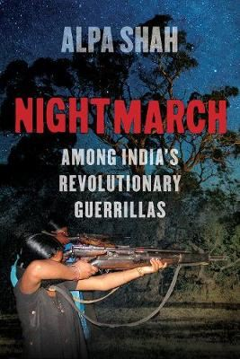 Image for Nightmarch - Among India's Revolutionary Guerrillas from emkaSi