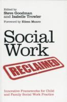 Image for Social Work Reclaimed: Innovative Frameworks for Child and Family Social Work Practice from emkaSi