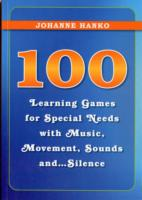 Image for 100 Learning Games for Special Needs with Music, Movement, Sounds and...Silence from emkaSi