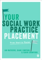 Image for Your Social Work Practice Placement: From Start to Finish from emkaSi