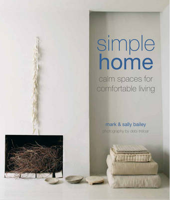 Image for Simple Home: Calm Spaces for Comfortable Living from emkaSi