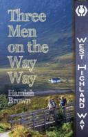 Image for Three Men on the Way Way: A Story of Walking the West Highland Way from emkaSi