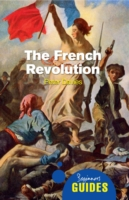 Image for The French Revolution: A Beginner's Guide from emkaSi