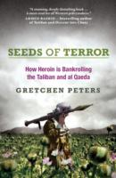 Image for Seeds of Terror: How Drugs, Thugs, and Crime are Reshaping the Afghan War from emkaSi