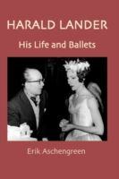 Image for Harald Lander: His Life and Ballets from emkaSi