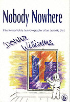 Image for Nobody Nowhere: The Remarkable Autobiography of an Autistic Girl from emkaSi
