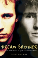 Image for Dream Brother: The Lives and Music of Jeff and Tim Buckley from emkaSi