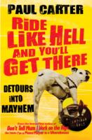 Image for Ride Like Hell and You'll Get There: Detours into mayhem from emkaSi