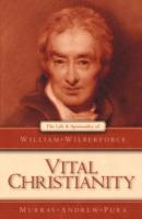 Image for Vital Christianity: The Life and Spirituality of William Wilberforce from emkaSi