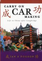 Image for Carry on Car Making: Life in China After Longbridge from emkaSi