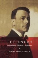 Image for The Enemy, The: An Intellectual Portrait of Carl Schmitt from emkaSi