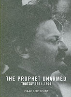 Image for The Prophet Unarmed: Trotsky 1921-1929 from emkaSi