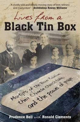 Image for Lives from a Black Tin Box: Martyrs of the Boxer Rebellion, Their Chinese Church Today, and the Power of Prayer from emkaSi