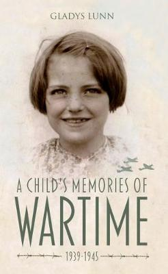 Image for A Child's Memories of Wartime: 1939-1945 from emkaSi