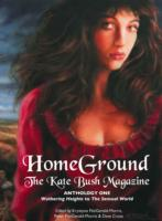 Image for Homeground: The Kate Bush Magazine: Anthology One: 'Wuthering Heights' to 'The Sensual World' from emkaSi
