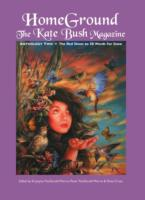 Image for Homeground: The Kate Bush Magazine: Anthology Two: 'The Red Shoes' to '50 Words for Snow' from emkaSi