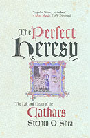Image for The Perfect Heresy: The Life and Death of the Cathars from emkaSi