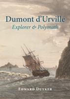 Image for Dumont d'Urville: Explorer & Polymath from emkaSi