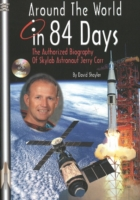 Image for Around the World in 84 Days: The Authorized Biography of Skylab Astronaut Jerry Carr from emkaSi