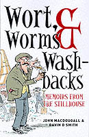 Image for Wort, Worms & Washbacks: Memoirs from the Stillhouse from emkaSi