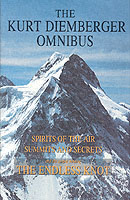 Image for The Kurt Diemberger Omnibus: Spirits of the Air, Summits and Secrets, and The Endless Knot from emkaSi