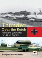 Image for Thunder Over the Reich: Flying the Luftwaffe's He 162 Jet Fighter from emkaSi