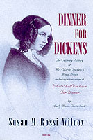 Image for Dinner for Dickens: The Culinary History of Mrs Charles Dickens' Menu Books from emkaSi