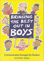 Image for Bringing the Best Out in Boys: Communication Strategies for Teachers from emkaSi