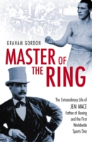 Image for Master Of The Ring: The Life of Jem Mace, Father of Boxing from emkaSi