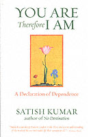 Image for You are Therefore I am: A Declaration of Dependence from emkaSi