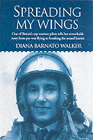 Image for Spreading My Wings: One of Britain's Top Women Pilots Tells Her Remarkable Story from Pre-War Flying to Breaking the Sound Barrier from emkaSi