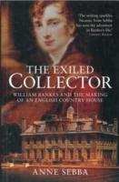 Image for The Exiled Collector: William Bankes and the Making of an English Country House from emkaSi