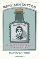 Image for Mary Ann Cotton: Britain's First Female Serial Killer from emkaSi