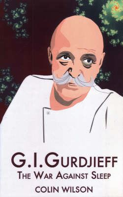 Image for G.I. Gurdjieff: The War Against Sleep from emkaSi