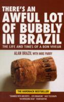 Image for There's an Awful Lot of Bubbly in Brazil: The Life and Times of a Bon Viveur from emkaSi