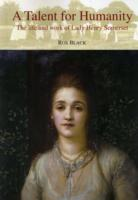 Image for A Talent for Humanity: The Life and Work of Lady Henry Somerset from emkaSi