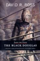 Image for James the Good: The Black Douglas from emkaSi