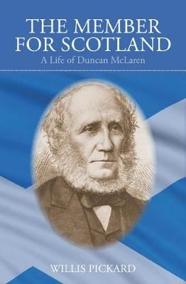 Image for The Member for Scotland: Life of Duncan McLaren from emkaSi