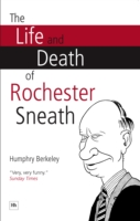 Image for The Life and Death of Rochester Sneath: A Youthful Frivolity from emkaSi