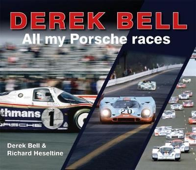 Image for Derek Bell - All my Porsche races from emkaSi