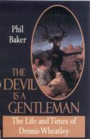 Image for The Devil is a Gentleman: The Life and Times of Dennis Wheatley from emkaSi