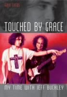 Image for Touched by Grace: My Time with Jeff Buckley from emkaSi